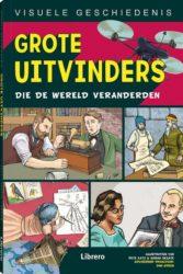 Visuele Geschiedenis Grote uitvinders die de wereld veranderden