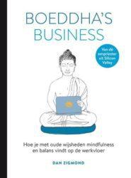 Boeddhas Business en Boeddhas dieet