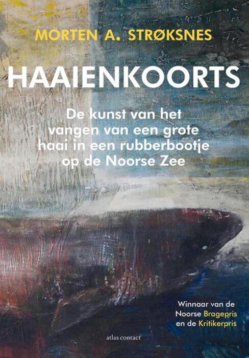 Haaienkoorts Morten A Stroksnes