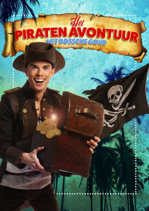 Het Piraten avontuur Het bossche goud