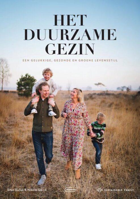 Het duurzame gezin Ellen Dictus en Nikolas Sterck