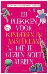 111 plekken voor kinderen in Amsterdam die je gezien moet hebben
