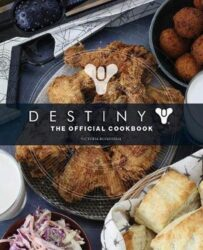 Destiny The Official Cookbook