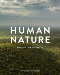 Human Nature Planeet Aarde in onze tijd