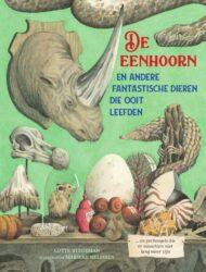 De eenhoorn en andere fantastische dieren die ooit leefden