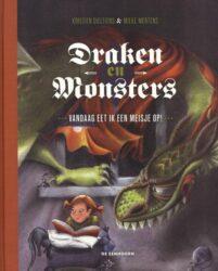 Draken en monsters Vandaag eet ik een meisje op