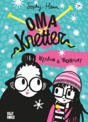 Oma Knetter Winter en Wonder Sophy Henn