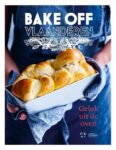 Bake Off Vlaanderen Geluk uit de oven
