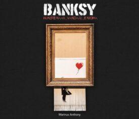 Banksy Kunstenaar Vandaal Enigma