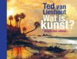 Wat is kunst Ted van Lieshout
