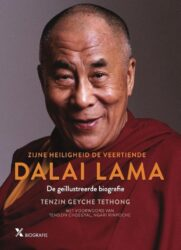 Zijne heiligheid de veertiende Dalai Lama de geillustreerde biografie