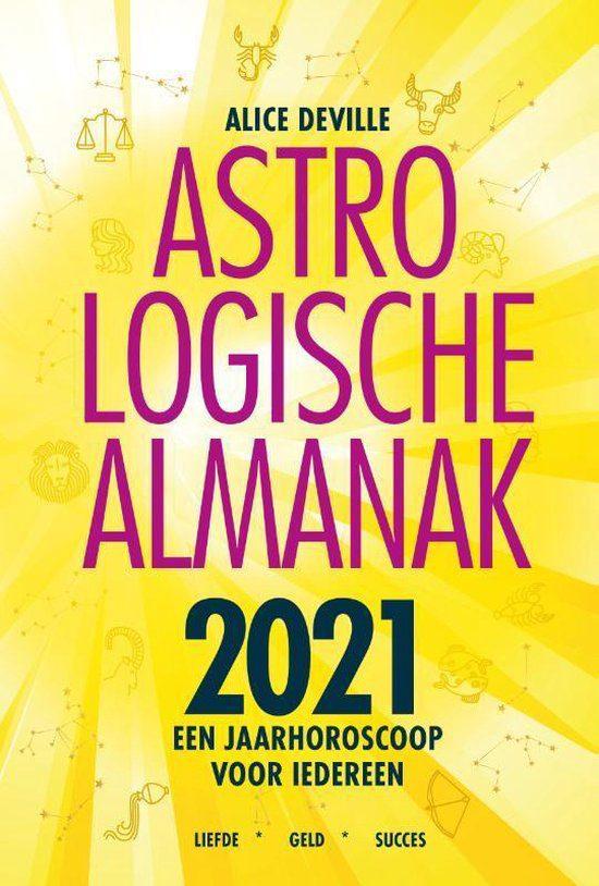 Astrologische Almanak 2021- Een jaarhoroscoop voor iedereen