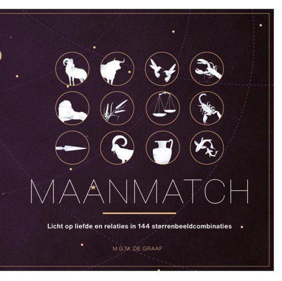 Maanmatch - Licht op liefde en relaties in 144 sterrenbeeldcombinaties