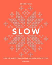 slow kookboek