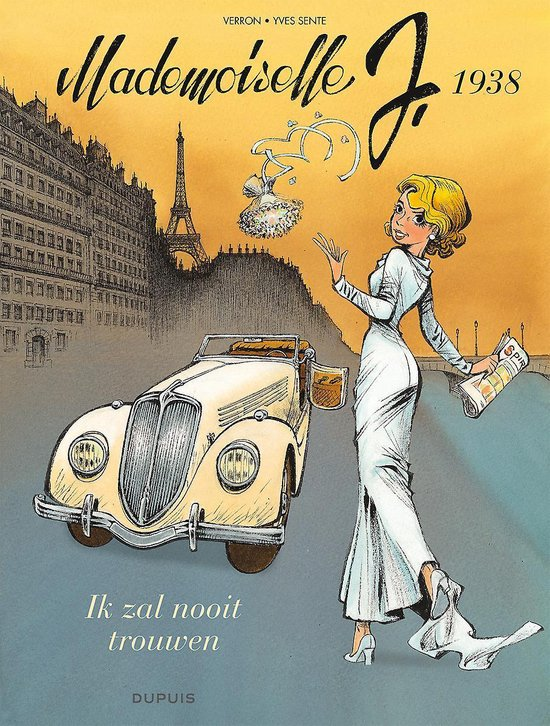 Mademoiselle J, 1938 - Ik zal nooit trouwen