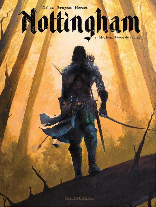 Nottingham 1 - Het losgeld voor de koning