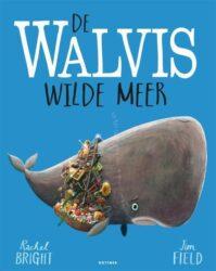 De walvis wilde meer Rachel Bright en Jim Field