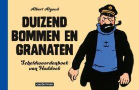 Duizend bommen en granaten Albert Algoud