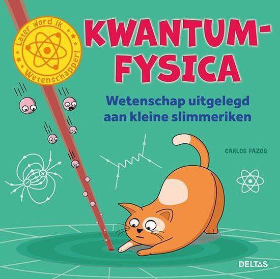 Kwantumfysica uitgelegd aan kleine slimmeriken