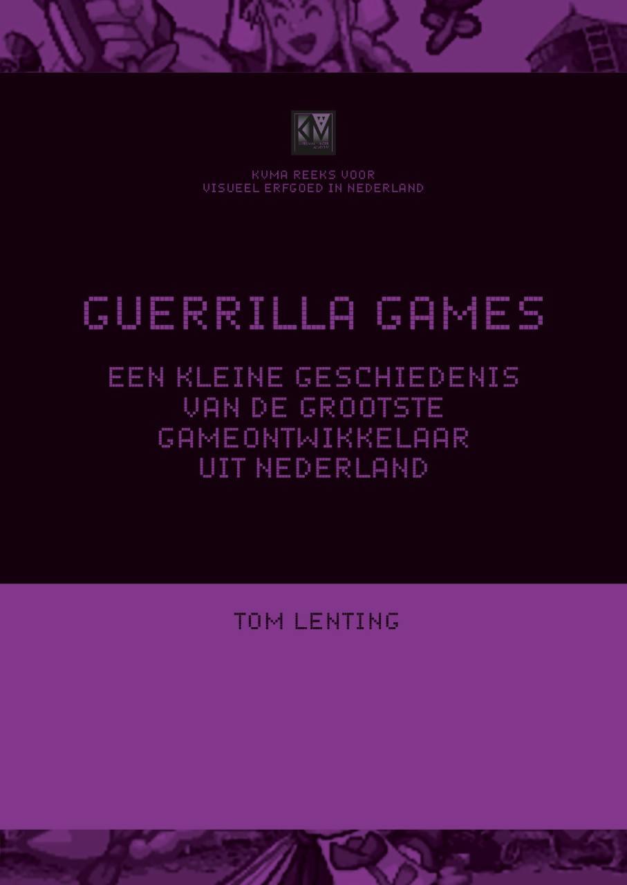 Guerilla Games: een kleine geschiedenis van de grootste gameontwikkelaar uit Nederland