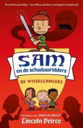 Sam en de schaduwridders 2 De Wisselgangers Lincoln Peirce